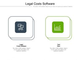 Legal Costs Software Ppt Powerpoint Presentation Rules Cpb