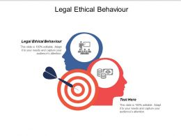 Legal Ethical Behaviour Ppt Powerpoint Presentation Icon Graphics Download Cpb
