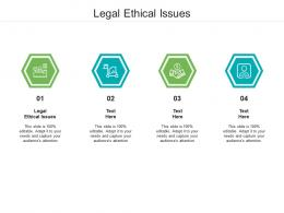 Legal Ethical Issues Ppt Powerpoint Presentation Ideas Outfit Cpb