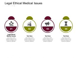 Legal Ethical Medical Issues Ppt Powerpoint Presentation Infographic Template Example Cpb