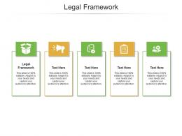 Legal Framework Ppt Powerpoint Presentation Infographic Cpb