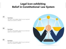 Legal Icon Exhibiting Belief In Constitutional Law System