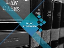 Legal Investigation Powerpoint Presentation Slides