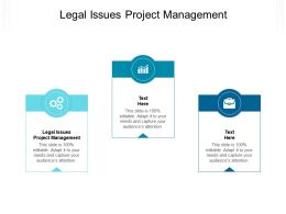 Legal Issues Project Management Ppt Powerpoint Presentation Icon Images Cpb