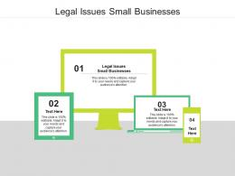 Legal Issues Small Businesses Ppt Powerpoint Presentation Infographics Show Cpb