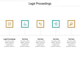 Legal Proceedings Ppt Powerpoint Presentation Show Images Cpb