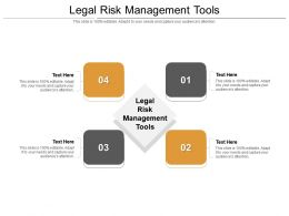 Legal Risk Management Tools Ppt Powerpoint Presentation Infographics Cpb