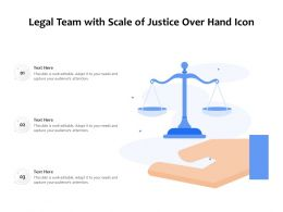 Legal Team With Scale Of Justice Over Hand Icon