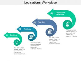 Legislations Workplace Ppt Powerpoint Presentation Styles Example File Cpb