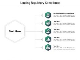 Lending Regulatory Compliance Ppt Powerpoint Presentation Example File Cpb