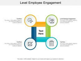 Level Employee Engagement Ppt Powerpoint Presentation Gallery Master Slide Cpb