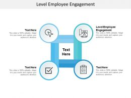 Level Employee Engagement Ppt Powerpoint Presentation Portfolio Outfit Cpb