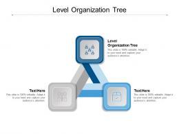 Level Organization Tree Ppt Powerpoint Presentation Styles Template Cpb