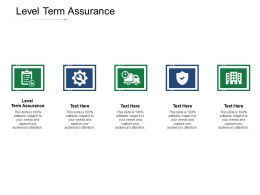 Level Term Assurance Ppt Powerpoint Presentation Gallery Background Cpb