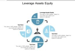 Leverage Assets Equity Ppt Powerpoint Presentation Styles Demonstration Cpb