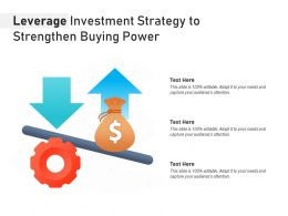 Leverage Investment Strategy To Strengthen Buying Power
