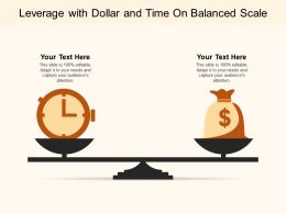 Leverage With Dollar And Time On Balanced Scale