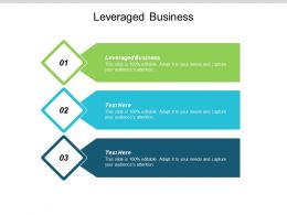 Leveraged Business Ppt Powerpoint Presentation Portfolio Guidelines Cpb
