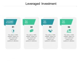 Leveraged Investment Ppt Powerpoint Presentation Outline Examples Cpb