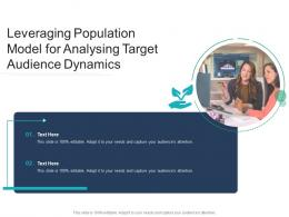 Leveraging Population Model For Analysing Target Audience Dynamics Infographic Template