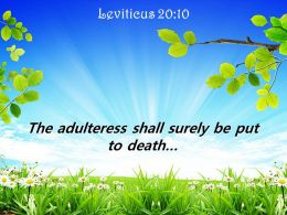Leviticus 20 10 The Adulteress Shall Surely Be Put Powerpoint Church Sermon