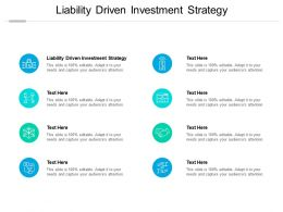 Liability Driven Investment Strategy Ppt Powerpoint Presentation Icon Clipart Cpb