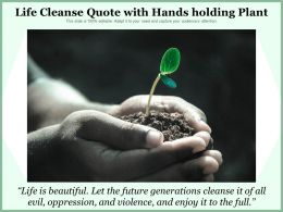 Life Cleanse Quote With Hands Holding Plant