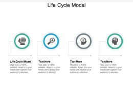 Life Cycle Model Ppt Powerpoint Presentation Slides Cpb