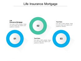 Life Insurance Mortgage Ppt Powerpoint Presentation Layouts Templates Cpb