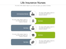 Life Insurance Nurses Ppt Powerpoint Presentation Portfolio Templates Cpb