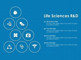 Life Sciences R And D Ppt Powerpoint Presentation Layouts Elements