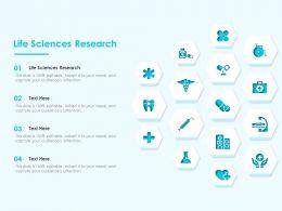 Life Sciences Research Ppt Powerpoint Presentation Slides Design Templates