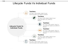 Lifecycle Funds Vs Individual Funds Ppt Powerpoint Presentation Summary Format Ideas Cpb