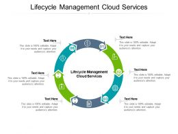 Lifecycle Management Cloud Services Ppt Powerpoint Presentation Visual Aids Gallery Cpb