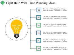Light Bulb With Time Planning Ideas Ppt Summary Aids