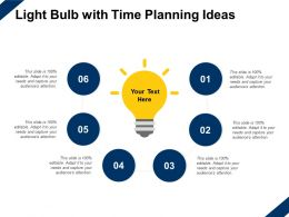 Light Bulb With Time Planning Ideas Technology Innvation Ppt Powerpoint Slides Template
