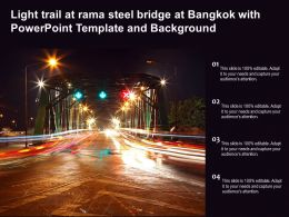 Light Trail At Rama Steel Bridge At Bangkok With Powerpoint Template And Background