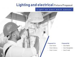 Lighting And Electrical Fixture Proposal Powerpoint Presentation Slides
