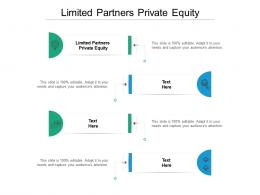 Limited Partners Private Equity Ppt Powerpoint Presentation Show Samples Cpb
