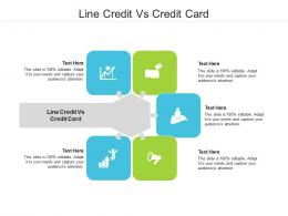 Line Credit Vs Credit Card Ppt Powerpoint Presentation Infographics Graphics Cpb