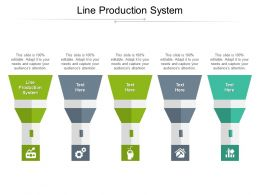 Line Production System Ppt Powerpoint Presentation Background Cpb