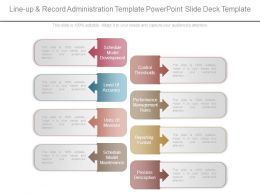 Line Up And Record Administration Template Powerpoint Slide Deck Template