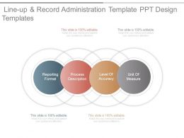 Line Up And Record Administration Template Ppt Design Templates