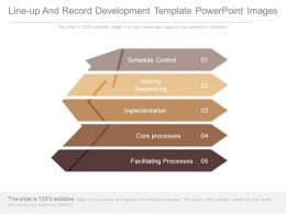 Line Up And Record Development Template Powerpoint Images