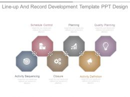 Line Up And Record Development Template Ppt Design