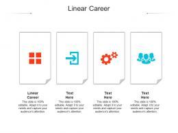 Linear Career Ppt Powerpoint Presentation Summary Slides Cpb