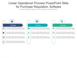 Linear Operational Process Powerpoint Slide For Purchase Requisition Software Infographic Template