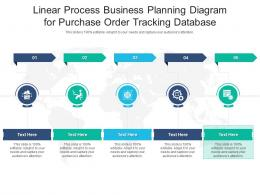 Linear Process Business Planning Diagram For Purchase Order Tracking Database Infographic Template