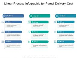 Linear Process For Parcel Delivery Cost Infographic Template
