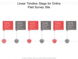 Linear Timeline Stage For Online Paid Survey Site Infographic Template
